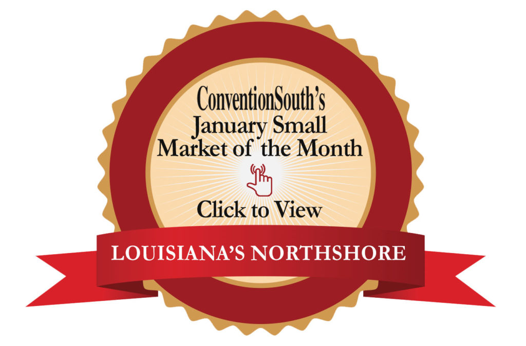 January Small Market of the MonthL Louisiana's Northshore