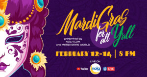 NOLA.com and Mardi Gras world will host Mardi Gras for All Y'all, a three-day virtual celebration set for February 12 to 14.